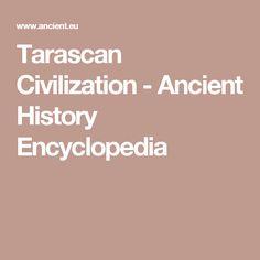 Tarascan Civilization - Ancient History Encyclopedia