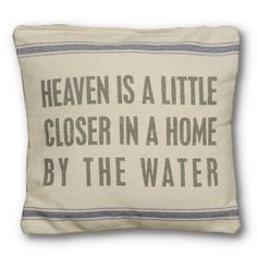 Find it at the Foundary - Heaven is a Little Closer Pillow
