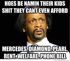 Hoes Be Namin Their Kids Shit They Can't Afford…