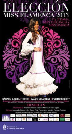 Elección de Miss Flamenca 2013 el 6 de abril.    Más información: https://www.facebook.com/events/620926857921912/