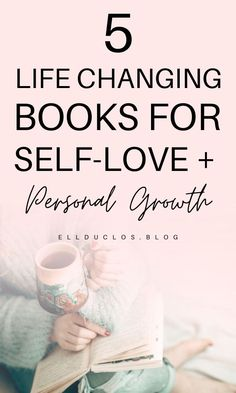 5 life changing books for self-love and personal growth. ////You can find your book just by clicking on the image Books You Should Read, Books To Read, Self Love Books, Find My Passion, Books For Self Improvement, Life Changing Books, Self Love Affirmations, Self Care Activities, Self Development