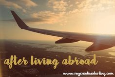 Life after living abroad