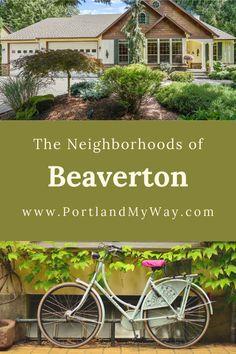The neighborhoods of Beaverton Oregon Beaverton Oregon, Ash, The Neighbourhood, The Neighborhood