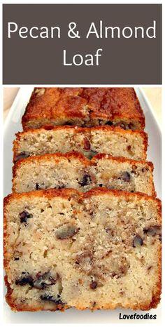 Moist Pecan Almond Loaf Cake Loaf Pan The flavor combo is just divine! Bread Cake, Dessert Bread, Just Desserts, Dessert Recipes, Healthy Cake Recipes, Party Desserts, Healthy Desserts, Almond Cakes, Almond Bread