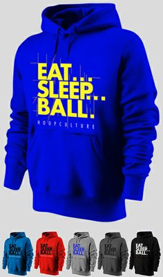 Eat.Sleep.Ball. Hoodie
