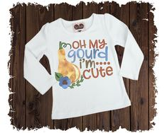 Oh My Gourd I'm So Cute Printed T-Shirt - Available in Long or Short Sleeves Cute Funny Cartoons, Funny Pumpkins, Boutique Shirts, Tumblr Fashion, Graphic Tee Shirts, Floral Shorts, T Shirts For Women, Clothes For Women, Gourds