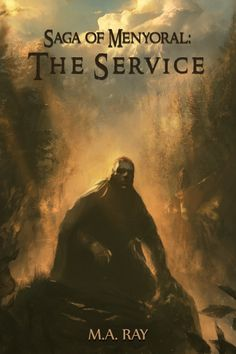 Cover for Emily Snyder Hendrickson's second book, Saga of Menyoral: The Service. By Joel Lagerwall