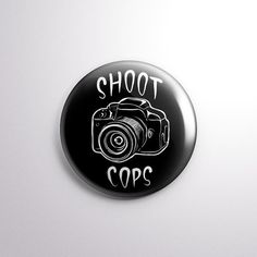 """Shoot Cops - 1"""" Pinback Button from Exhumed Visions"""