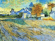 """View of the Asylum and Chapel at Saint Remy 1889. """"I feel happier here with my work than I could be outside. By staying here a good long time, I shall have learned regular habits and in the long run the result will be more order in my life."""" As he ventured outside of the asylum walls, he painted the wheat fields, olive groves, and cypress trees of the surrounding countryside, which he saw as """"characteristic of Provence."""" Over the course of the year, he painted about 150 canvases."""