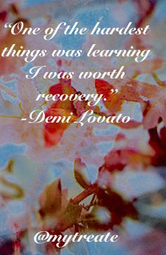 You are worth recovery. You can do this! Visit our treatment directory to find help and get started on your recovery journey.  #quotes #lovato #demilovato #inspiration #positivity #health #prorecovery #edrecovery #eatingdisorder #eatingdisorderrecovery #anorexia #anafamily #anafighter #anorexiarecovery #bulimia #miafamily #bulimiarecovery #ednos #bingeeating #edfighters #edwarrior #edwarriors #edfam #healthybodyimage