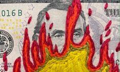 American Dollar, Art Articles, Political Art, American Artists, The Guardian, Stitch Patterns, Needlework, Politics, Banknote
