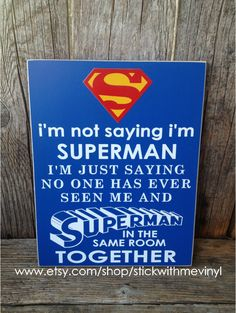 I'm not saying I'm SUPERMAN sign child boy by stickwithmevinyl, $15.00