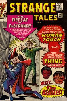 """Forget Dr. Strange; the fact that Johnny and Ben meet the Beatles? That's strange! To do that today would require a hogshead of real lawyers (remember when Amy Grant appeared on the cover of """"Dr. Strange"""" without her permission?). In any case, Dorrie couldn't believe her eyes, and Alicia said the same thing about her ears."""