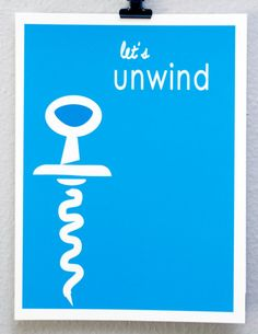 Let's Unwind by albiedesigns on Etsy