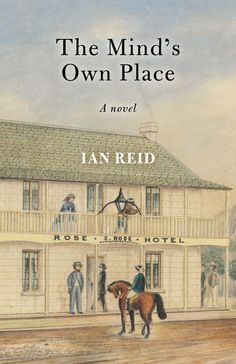 Philosophical & Thoughtful Conversations: Brenda Walker launches 'The Mind's Own Place' by Ian Reid