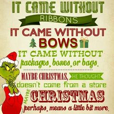 The Grinch Christmas Quotes, A Unique Christmas Story Grinch Party, Grinch Christmas Party, Grinch Who Stole Christmas, Office Christmas, Christmas Signs, Family Christmas, Holiday Fun, Christmas Holidays, Merry Christmas