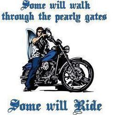 For all my biker friends who have passed. Harley Davidson Fat Bob, Harley Davidson Quotes, Harley Davidson Motorcycles, Honda Motorcycles, Vintage Motorcycles, Cruiser Motorcycle, Motorcycle Art, Motorcycle Quotes, Hyabusa Motorcycle