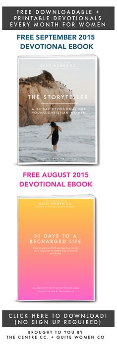 Free ebooks from The Centre for Christian women // September 2015 young Christian women devotional printable download free study reading plan quotes encouragement good advice bible study small group ideas