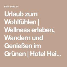 Urlaub zum Wohlfühlen | Wellness erleben, Wandern und Genießen im Grünen | Hotel Heinz