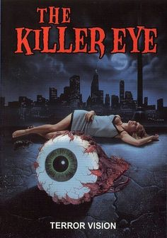 The Killer Eye 1999 Movie Online. A mad scientist's experiment goes awry, turning a dead homeless man's eyeball into a giant killing machine that has an insatiable appetite for young women. Sci Fi Movies, Top Movies, Horror Movies, Movies To Watch, Eye Movie, Movie Tv, Hd Streaming, Streaming Movies, Internet Movies