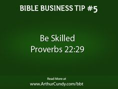 Bible Business Tip #5: Be Skilled