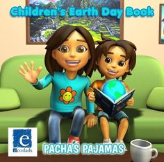 The recently published Animated Book Pacha's Pajamas: A Story Written By Nature includes many reminders for children about their connectedness with nature others and themselves. It also has climate change in its through line and deals with many environmental and self awareness issues. Hence Pachas Pajamas is recommended reading for Earth Day 2016 by EcoDads.  Purchase the Children's Earth Day Book TODAY: The link is in our bio.  #earthday #earthweek #earthmonth #pacha #pachaspajamas #pajamas…