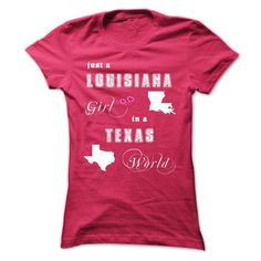 Louisiana Girl in a Texas World T-Shirts, Hoodies. Get It Now ==►…