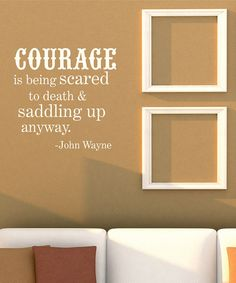 'Courage' Wall Quote