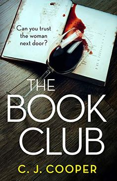 EBook The Book Club: The twisty, addictive and heart-stopping thriller you won't be able to put down Author C. Got Books, I Love Books, Book Club Books, Book Lists, Books To Read, Book Suggestions, Book Recommendations, Free Reading, Reading Lists