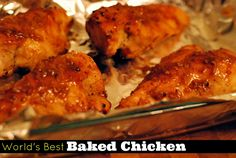 World's Best Baked Chicken | Aunt Bee's Recipes