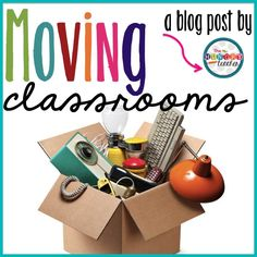 So You're Moving Classrooms...