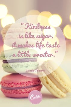 be kind, be sweet