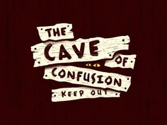 Cave of Confusion