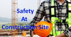 Asp.net software company in india: Safety in Construction Site Part 1 #ASP.NET Company India #e commerce solution provider #eCommerce solution provider in india
