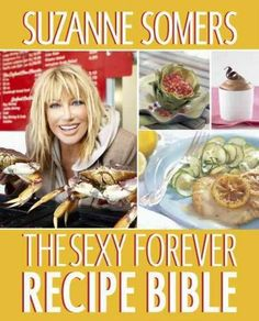 Youre Invited to Suzanne Somers Table She is known by her family and friends as…