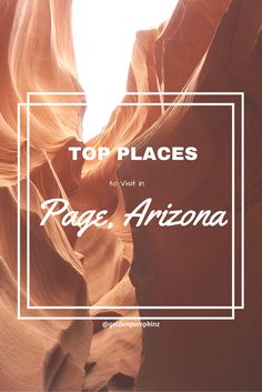 Top Things to Do in Page, Arizona - #travellog #travel #traveljournal