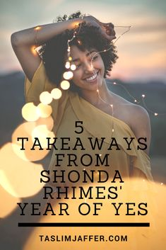 What I Learned from Shonda Rhimes' Year of Yes: How to Dance it out, Stand in the Sun and Be Your Own Person