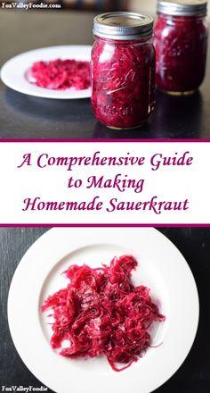 A comprehensive guide to making homemade fermented sauerkraut