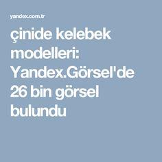 çinide kelebek modelleri: Yandex.Görsel'de 26 bin görsel bulundu