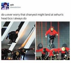I feel like when they learned the dance Chan fell on Sehun's head at least once