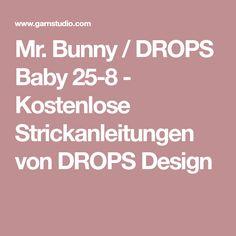 Mr. Bunny / DROPS Baby 25-8 - Kostenlose Strickanleitungen von DROPS Design