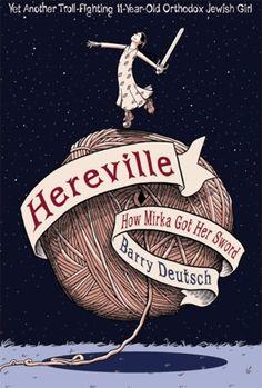 How Mirka Got Her Sword (Hereville #1)