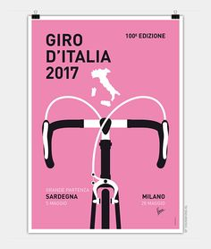 Graphic Wall Art - Digital Art - My Giro Ditalia Minimal Poster 2017 by Chungkong Art Poster Sport, Poster Cars, Poster Retro, Bike Poster, Vintage Posters, Sports Posters, Uci World Championship, Bmx, Velo Paris