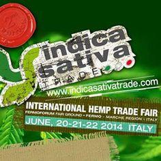 Fermo 20-22 giugno 2014  Indica sativa trade: Le premesse per un gran successo - OverGrow