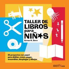 Taller de libros para niños, de Esther K. Smith - Editorial GG