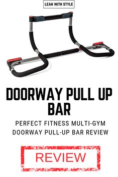 3f363cfe9a7 Perfect Fitness Multi-Gym Doorway Pull Up Bar Review 2018 – Elite Version