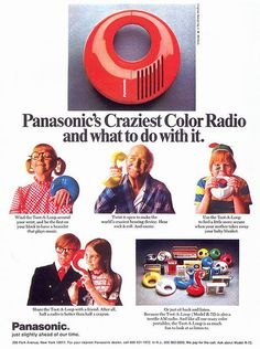 Panasonic radio...the toot a loop...mine was red...I love it...James aka dad got it for me.