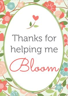 Nifty image pertaining to thanks for helping me bloom printable