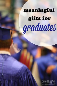 Some ideas for personalized graduation gifts that will last forever and that the graduate will always remember. #overstuffedlife
