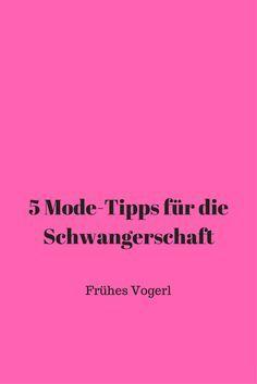 5 Dinge über Schwangerschaftskleidung, die mir auch vor der ersten Schwangerschaft schon jemand hätte sagen können... Frühes Vogerl.